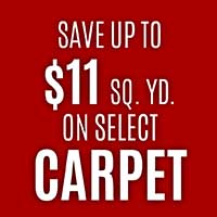 CARPET ON SALE  SELECT STYLES  SAVE UP TO $11 SQ. YD.